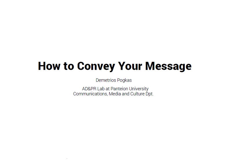 How to Convey Your Message